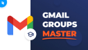 How to Use Gmail Groups for Effective Email Campaigns [Top Secrets] screen