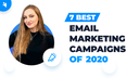 Email Marketing Best Practice: Top 7 Email Campaigns of 2020 screen