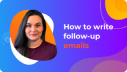 Email Marketing Tutorial: How to Write Follow Up Emails [Tips & Templates] screen