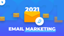 Email Marketing Trends for 2021 screen