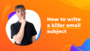 Email Marketing Tutorial: How to Write Catchy Email Subject Lines screen
